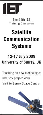 The%20IETs%20well-established%20Satellite%20Communication%20Systems%20%28Satcoms%202009%29%20training%20course%20takes%20place%20at%20the%20University%20of%20Surrey%20on%2012-17%20July.%20Covering%20all%20aspects%20of%20modern%20satellite%20communication%20systems,%20system%20design%20and%20the%20latest%20technologies.
